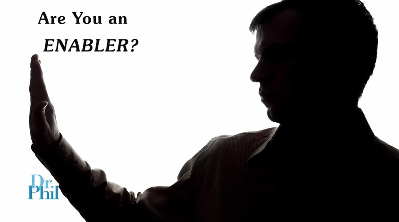 Are You an Enabler?